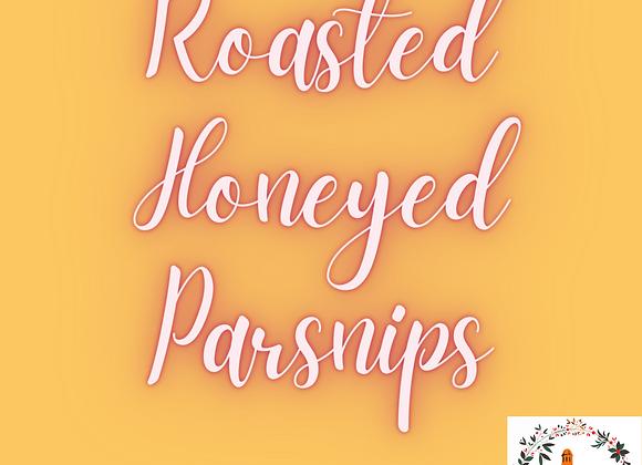 Roasted Honeyed Parsnips