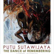 Putu Sutawijaya : The Dance of Remembering