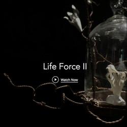 video : Life Force II