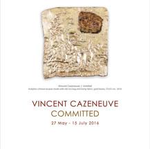 Vincent Cazeneuve : Committed