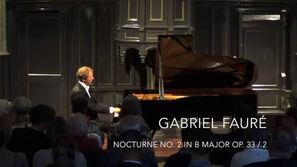 Gabriel Fauré: Nocturne no. 2 in B major op. 33/2