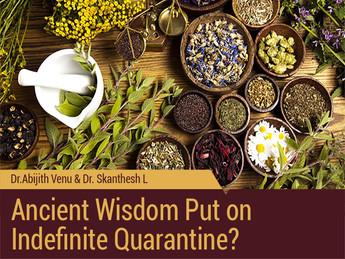 Ancient Wisdom Put on Indefinite Quarantine?