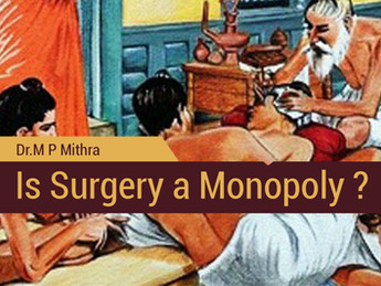 Is Surgery a Monopoly?