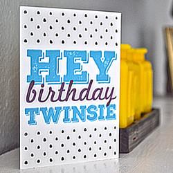 Unfiltered - Birthday Twinsie