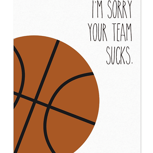 Your Team Sucks (Basketball)