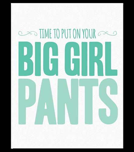 Big Girl Pants