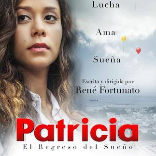 Patricia - El regreso de un sueño 2017