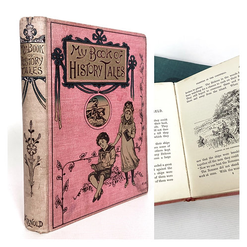 Victorian 'My book of history tales' published by Edward Arnold, London