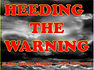 HEEDING THE WARNING.jpg