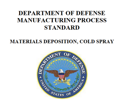Manufacturing Process Standard: Materials Deposition, Cold Spray