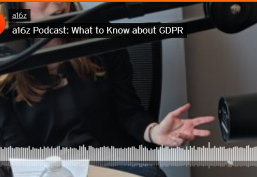 a16z Podcast: What to know about GDPR