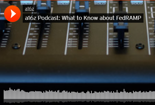 a16z Podcast: What to know about FedRAMP