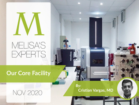 MELISA's Experts: Our Core Facility in the words of its manager, Cristian Vargas, MD.