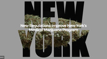 New Regulations Improve New York's Medical Marijuana Program