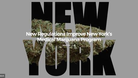 New Regulations Improve New York's Medical Marijuana Program