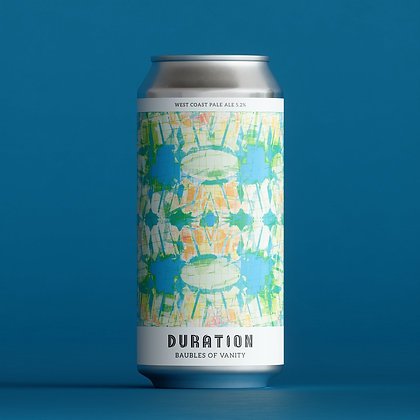 Duration - Baubles of Vanity. 5.2%