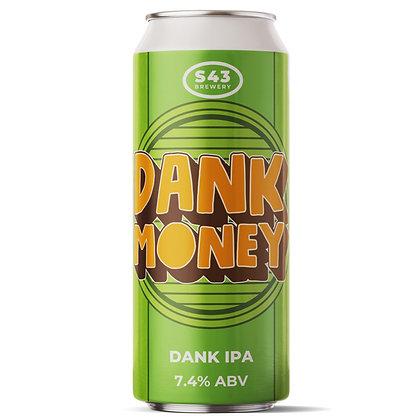 S43 - Dank Money. 7.4%