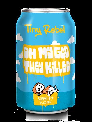 Tiny Rebel - OMG They Killed Sabro. 5.2%