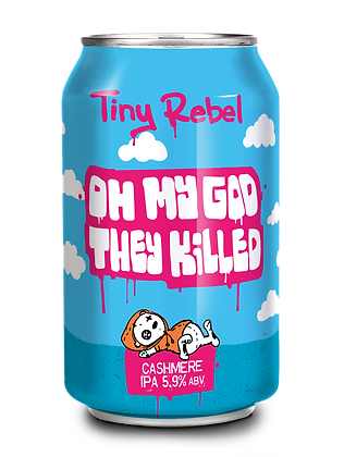 Tiny Rebel - OMG They Killed Cashmere. 5.9%