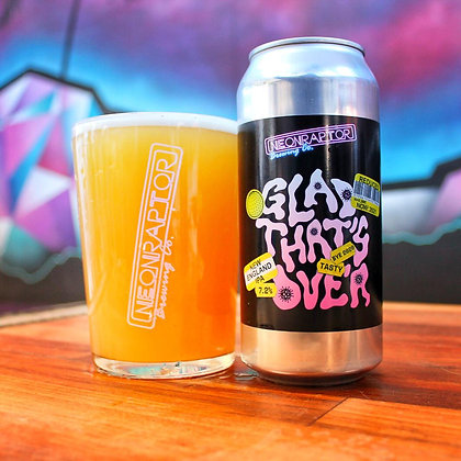 Neon Raptor - Glad That's Over. 7.2%