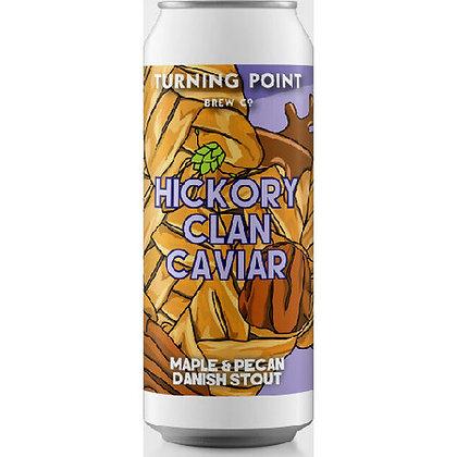 Turning Point - Hickory Clan Caviar 6%