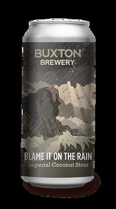 Buxton - Blame It On The Rain. 11%