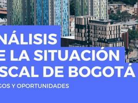 Análisis de la situación fiscal de Bogotá: riesgos y oportunidades