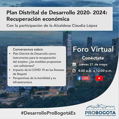 Gran Foro Virtual: Presentación del Plan Distrital de Desarrollo 2020-2024