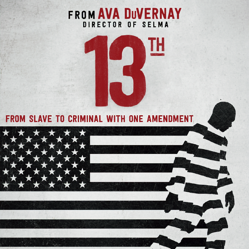 Virtual film discussion - Ava DuVernay's '13'th