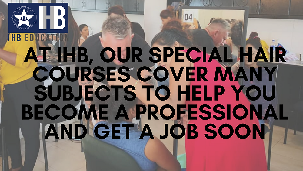 IHB logo, and text reading 'At IHB, our special hair courses cover many subjects to help you become a professional and get a job soon'.