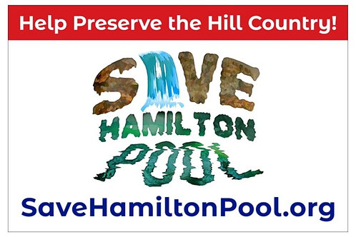 Medium - Save Hamilton Pool Yard Sign