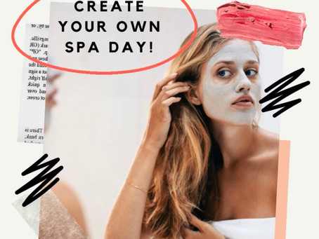 Create Your Own Spa Day
