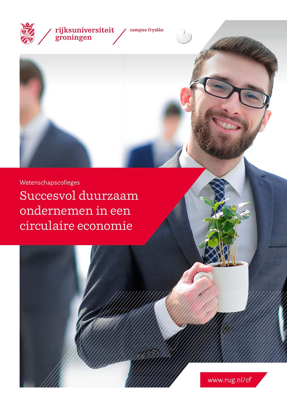 Brochure wetenschapscolleges Succesvol duurzaam ondernemen in een circulaire economie