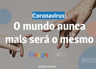 Pesquisa Google: Coronavírus: O mundo nunca mais será o mesmo
