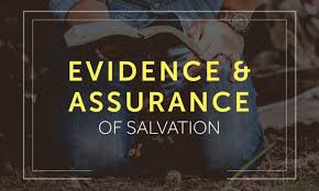 Evidence and Assurance of Salvation