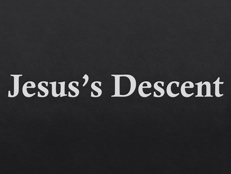 Jesus's Descent