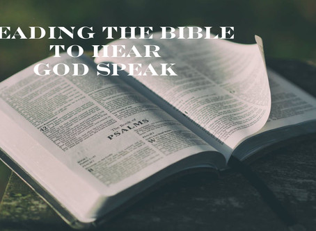 Reading the Bible to Hear God Speak