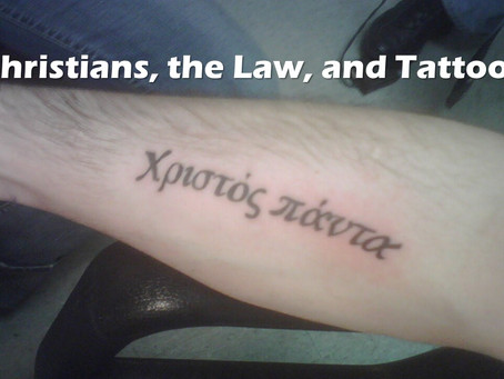 Christians, the Law, and Tattoos