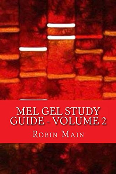 MEL GEL STUDY GUIDE - VOLUME 2