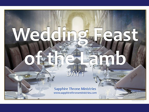WEDDING FEAST OF THE LAMB DAY 1