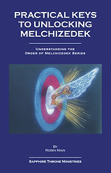 practical-keys-to-unlocking-melchizedek-