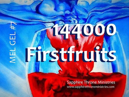 MEL GEL #7 - 144000 FirstFruits
