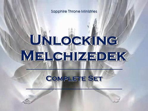 UNLOCKING MELCHIZEDEK - COMPLETE SET