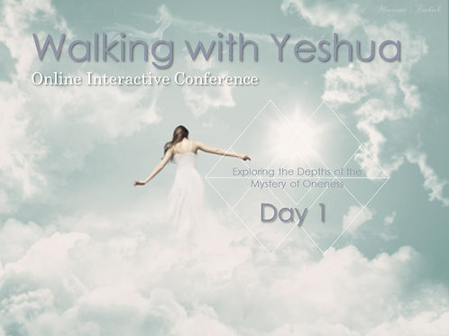 WALKING WITH YESHUA DAY 1