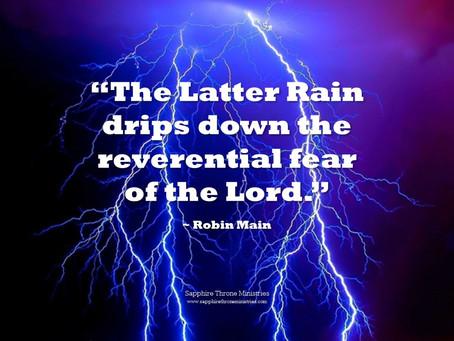 LATTER RAIN REVERENTIAL FEAR