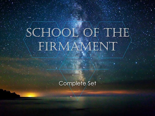 SCHOOL OF THE FIRMAMENT COMPLETE SET OF VIDEOS (12 TOTAL)