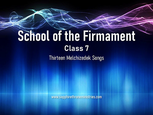 THIRTEEN MELCHIZEDEK SONGS