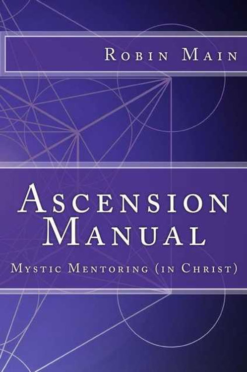 ASCENSION MANUAL MYSTIC MENTORING (IN CHRIST)