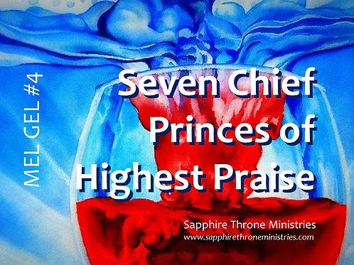 MEL GEL #4 - Seven Chief Princes of Highest Praise