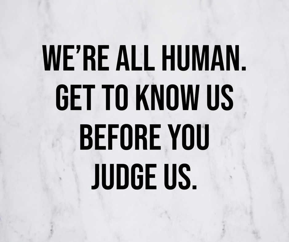 We're All Human. Get to know us before you judge us, Ottawa Photographer